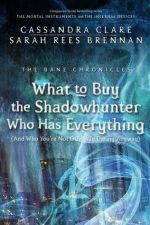What to buy to the Shadowhunter who has everything.... Cover.jpg